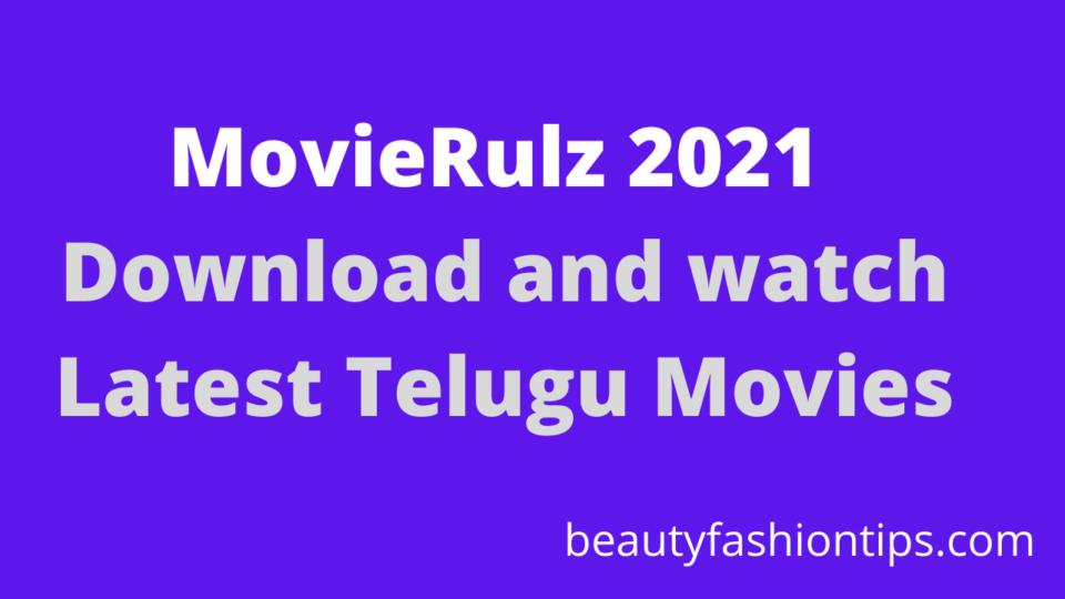 MovieRulz 2021: Download and watch Latest Telugu Movies